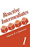 img - for Reactive Intermediates: Volume 1 by R. A. Abramovitch (1980-01-01) book / textbook / text book