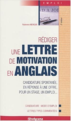 Rédiger Une Lettre De Motivation En Anglais Fabienne