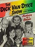 img - for The Dick Van Dyke Show: Anatomy of a Classic book / textbook / text book
