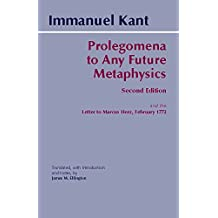 Prolegomena: To Any Future Metaphysics That Will Be Able to Come Forward as Science with Kant's Letter to Marcus Herz