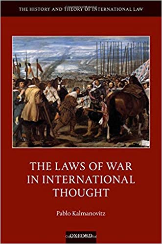 The Laws of war in international thought
