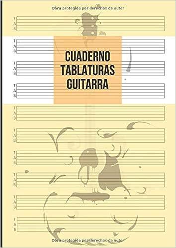 Cuaderno Tablatura Guitarra: Guitarra 6 Cuerdas, 10 Tablaturas por ...