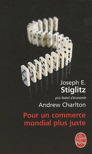 Pour Un Commerce Mondial Plus Juste (Ldp Litterature) (French Edition) pdf