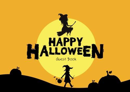 Guest Book Happy Halloween: Guest Book For Halloween Parties (Volume 1) ()
