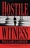 Front cover for the book Hostile Witness by William Lashner