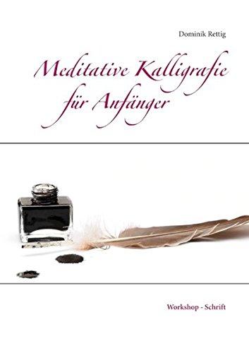 Meditative Kalligrafie: Workshop - Schrift