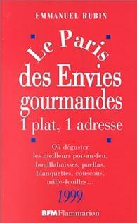 Paris des envies gourmandes 1999 1 plat 1 adresse par Emmanuel Rubin