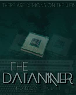 The Dataminer by [Kull, Robert]