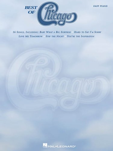 Best of Chicago:  16 Songs (Easy Piano Sheet Music)