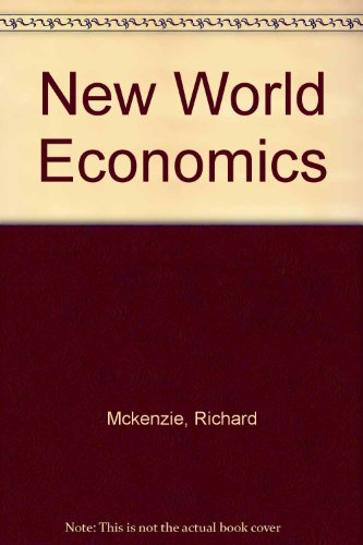 New World of Economics: Explorations into the Human Experience