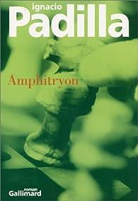 Amphitryon par Ignacio Padilla