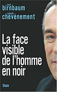 Book's Cover of La face visible de l'homme en noir