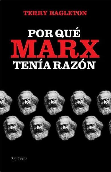 Por qué Marx tenía razón (ATALAYA): Amazon.es: Eagleton, Terry, Santos Mosquera, Albino: Libros