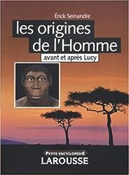 Les origines de l'Homme : Avant et après Lucy