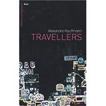 Travellers: Récit