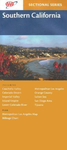 AAA Southern California: Coachella Valley, Colorado Desert, Imperial Valley, Inland Empire, Lower Co