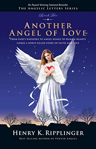 Another Angel of Love (The Angelic Letters)