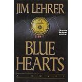 Blue Hearts, Jim Lehrer, 0679422161