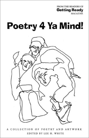 Poetry 4 Ya Mind: A Collection of Poetry and Artwork PDF
