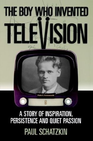 Buy The Boy Who Invented Television: A Story of Inspiration