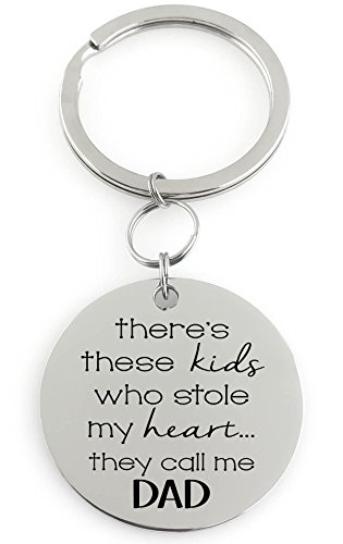 """Key Chain - there's """"these kids"""" who stole my heart... they call me DAD... Parents - Grandparents - Aunt and Uncles"""