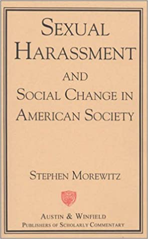 Sexual Harassment and Social Change in American Society