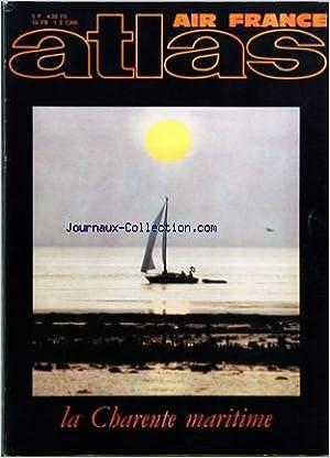 ATLAS A LA DECOUVERTE DU MONDE [No 78] du 01/12/1972 - PRESTIGE DES ILES ET DES TERRES OCEANES - LA CHARENTE-MARITIME PAR MARCHANT ET GUILLARD - LE GRAND CRISTAL DE FRANCE PAR FREDERICK - LE TOURNOI DU BOUZKACHI PAR KESSEL ET MICHAUD PDF
