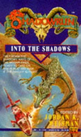 Shadowrun 07: Into the Shadows (v. 7)