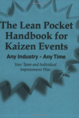 The Lean Pocket Handbook for Kaizen Events - Any Industry - Any Time