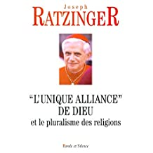 UNIQUE ALLIANCE DE DIEU ET LE PLURALISME RELIGIONS