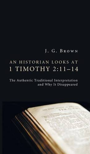 Download An Historian Looks at 1 Timothy 2: 11-14 ebook