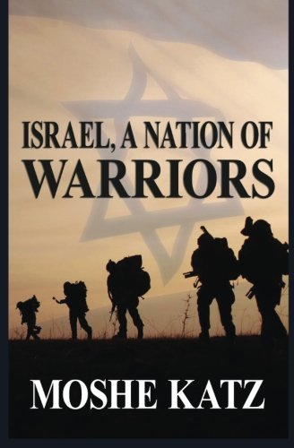 Israel, A Nation of Warriors pdf