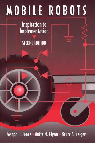 Mobile Robots  Inspiration To Implementation