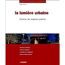 LUMIÈRE URBAINE (LA)