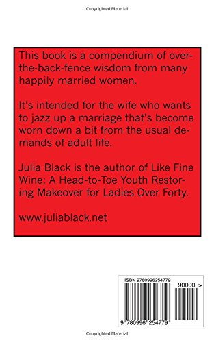 Make Your Husband Your Boyfriend Again Julia Black 9780996254779