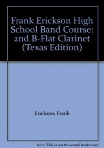 Frank Erickson High School Band Course: B-Flat Tenor Saxophone (Texas Edition) pdf epub