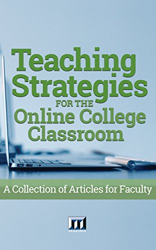 teaching strategies for the online college classroom a collection