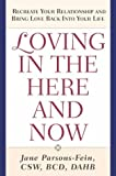 Loving in the Here and Now, Jane Parsons-Fein, 1585423009