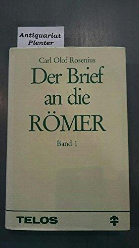 Der Brief an die Römer; Eine seelsorgerliche Auslegung (Band 2 Kap. 9-16)