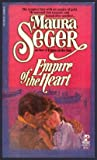 Empire of the Heart, Maura Seger, 0671493965