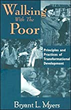 Walking With the Poor (text only) by B. L.…