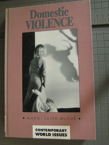 Domestic Violence: A Reference Handbook by Margi Laird McCue (2000-03-01)