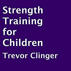 Strength Training for Children