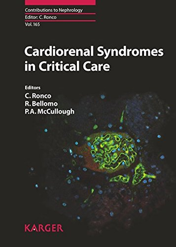 165: Cardiorenal Syndromes in Critical Care (Contributions to Nephrology, Vol. 165)