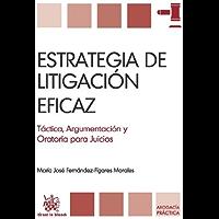 Estrategia de litigación eficaz