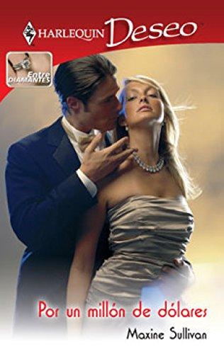 Por un millón de dólares: Entre diamantes (3) (Miniserie Deseo) (Spanish Edition) (Mini Sullivan)
