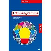L'Ennéagramme: Votre personnalité enfin révélée (Collection ABC) (French Edition)