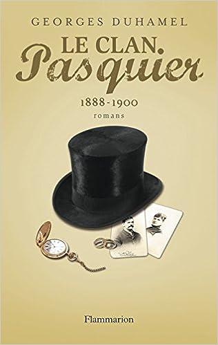 En ligne téléchargement Le Clan Pasquier, 1888-1900 pdf