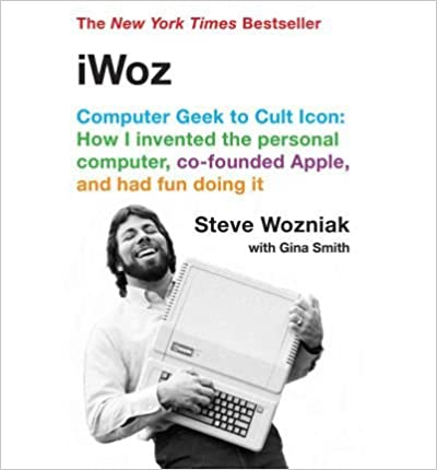 Book [(iWoz: Computer Geek to Cult Icon )] [Author: Steve Wozniak] [Nov-2007]