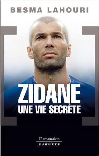 En ligne téléchargement Zidane, une vie secrète pdf